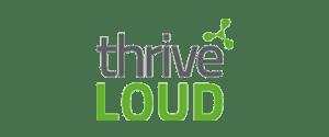 Thrive Loud